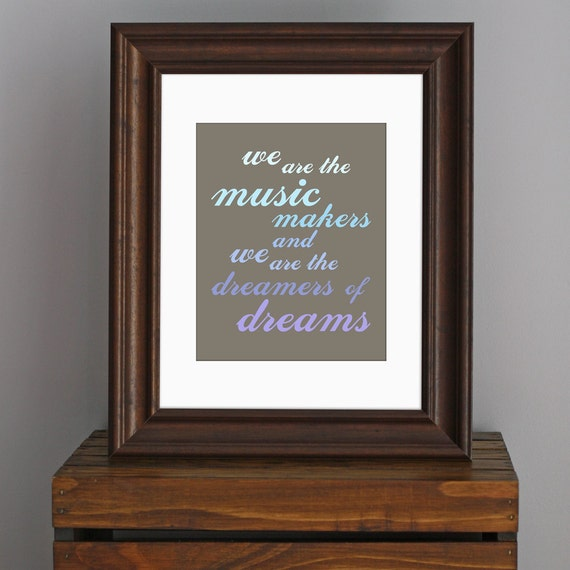 Typography Inspirational Art Print - Willy Wonka quote - musician, music lover gift - shades of blue and purple - wall decor - 8 x 10