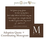 "Adoption Quote & Coordinating Monogram - ""Not flesh of my flesh"" - Printable Home Decor Artwork - High Resolution JPG"
