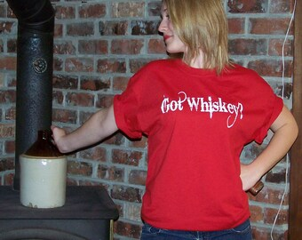 Guys/Gals Unisex  Got Whiskey-Shit-ch Yeh-RED Hand Screen print LogoT-shirt-Trademark clothing line