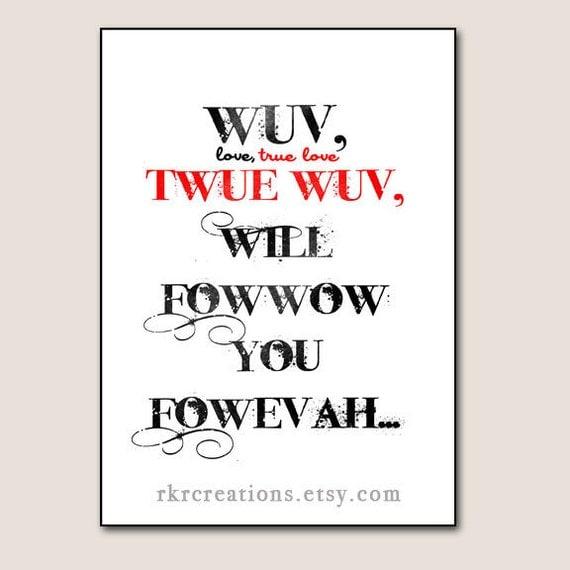 Princess Bride Wedding Quote: Wuv Twue Wuv Princess Bride Valentine Card You Print