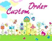 Custom Order for Dina