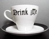 Teacup - Drink Me - Hand Painted - Tea Cup - Coffee Cup