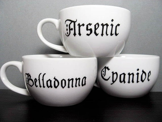 Coffee Cup - Ominous ABC's  - Hand Painted Tea Cups - Arsenic - Cyanide