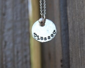 Blessed Hand Stamped Necklace in Sterling Silver