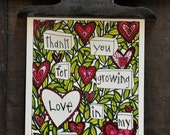 Thank You For Growing Love In My Hurt Places single card