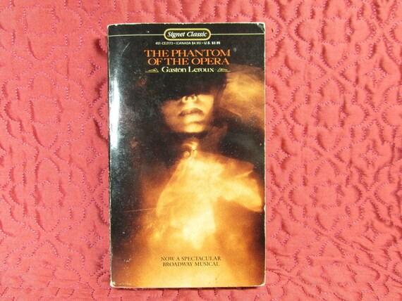 The Phantom of the Opera by Gaston Leroux - 1987 Paperback