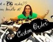 CUSTOM Order for-  Rebecca  ONLY