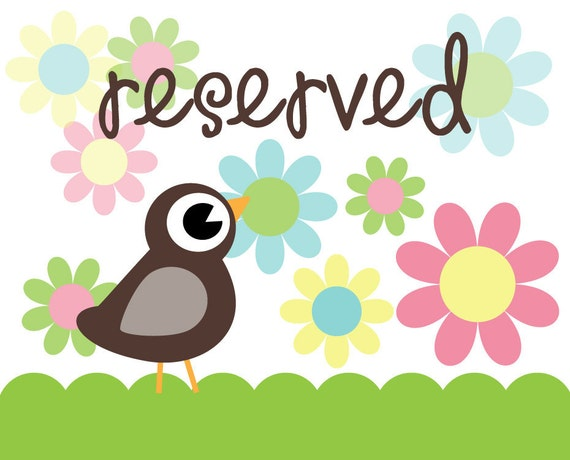 Reserved for Daniella