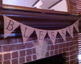 Blessed Burlap Banner / Bunting