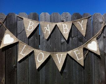 BURLAP BABY SHOWER Decor, Baby Love Banner, Burlap Baby, Gender Neutral Baby, Baby Shower, Baby Garland, Baby Burlap Banner, Baby Bunting