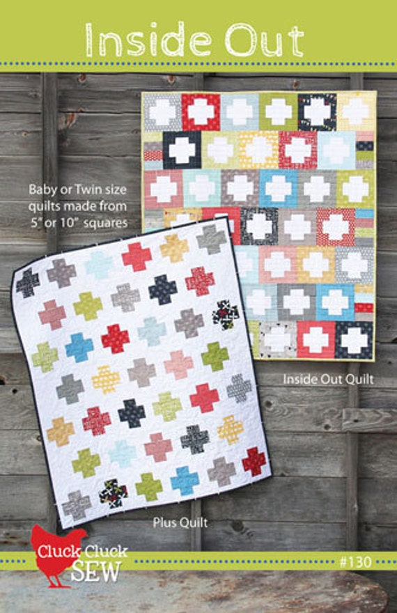 "Cluck Cluck Sew - Inside Out Plus Quilt Pattern - 5"" or 10"" square friendly"