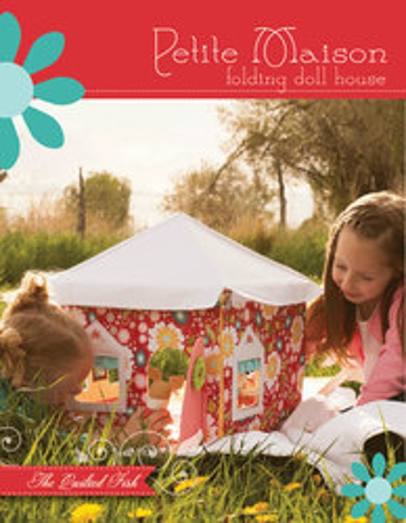 Petite Maison Doll House pattern book by The Quilted Fish - Includes carrying case and doll tutorial
