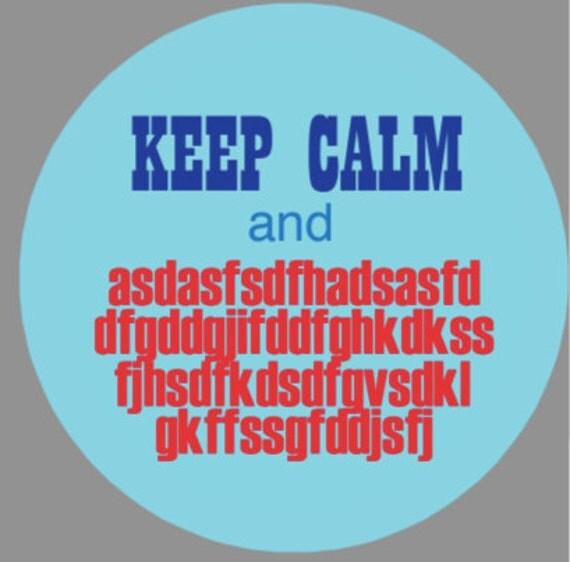 MEMETIC BUTTON - Keep Calm and Keysmash
