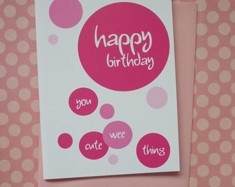 Happy Birthday wee one Pink bubble Card