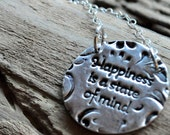 Fine Silver Inspirational Jewelry.  Hand Stamped Word Necklace. Happiness is a State of Mind Necklace.