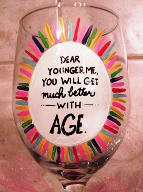Birthday Wine Glass - Better with Age