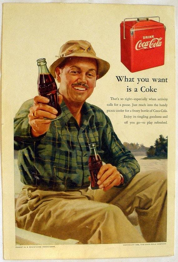 Vintage Original 1952 Coke COCA COLA Ad 'What you want is a Coke'
