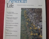 Early American Life Magazine April 1976