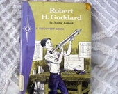 Robert H. Goddard Space Pioneer 1st Edition Vintage Book 1972 Good Milton Lomask Childrens Reader Kids Book 1972 Educational Space