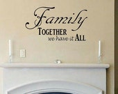 wall decal Family together we have it all quote wall decal bedroom decal living room decal wall decor vinyl lettering home decor