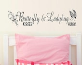 wall decal Butterfly kisses and ladybug hugs nursery decal nursery decor child decal kid decal home decor baby decal wall quote vinyl decal
