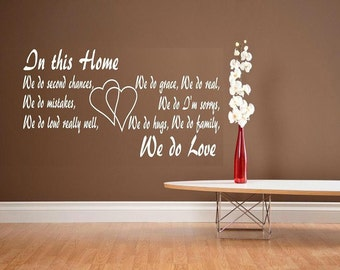 vinyl wall decal quote In this home we do love large size
