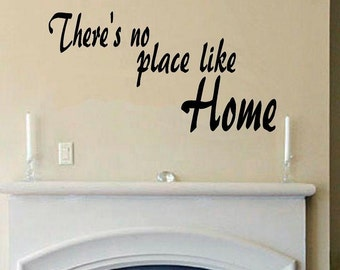 Theres no place like Home wall decal living room decal entry way home decor wall decor vinyl decal wall quote home decal no place quote