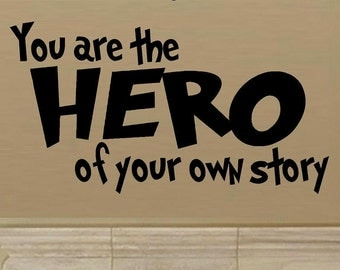 wall decals nursery You are the hero of your own story wall decals kids nursery decor kids decor vinyl decal kid quote wall decor home decor