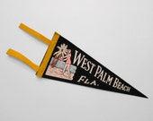 Vintage 40s PENNANT West Palm FLORIDA summer vacation souvenir