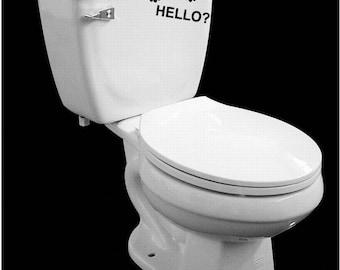 Funny Hello  Bathroom toilet vinyl decal removable