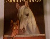 """Illustrated Horse Book """"Album of Horses"""""""