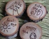 Outdoors wooden magnet set -  wood burned - hike, ride, feel, enjoy