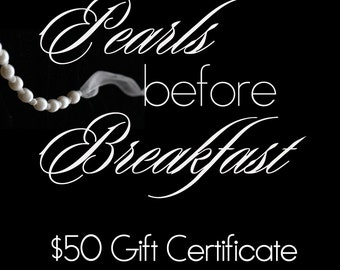 Gift Certificate, 50 USD, for Handmade or Custom Pearl Jewelry