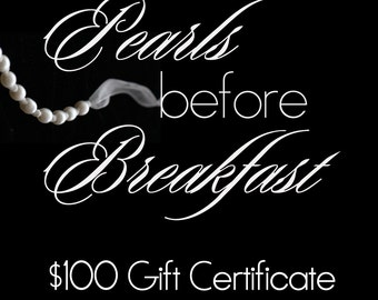 Gift Certificate, 100 USD, for Handmade or Custom Pearl Jewelry