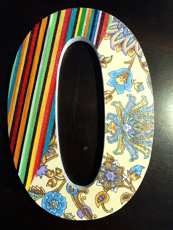 """8"""" wood letter 'O'- fabric topped with green, black, yellow, purple, blue, white, orange- stripes -flowers -Initial - Words"""