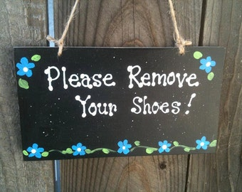 Please Remove your shoes sign blue flowers cute decor also available in red pink lilac yellow flowers