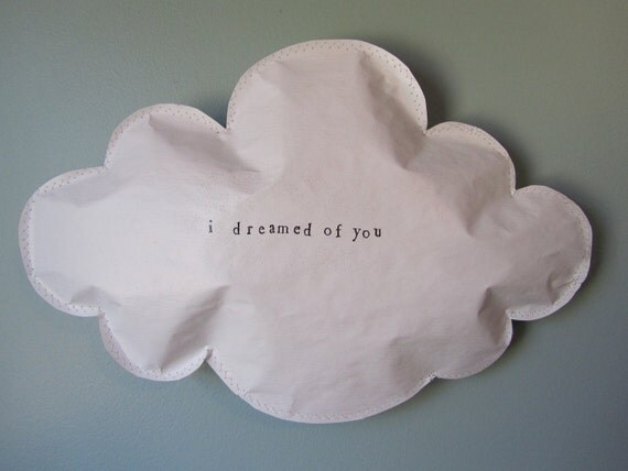 I dreamed of you paper puffed cloud wall hanging