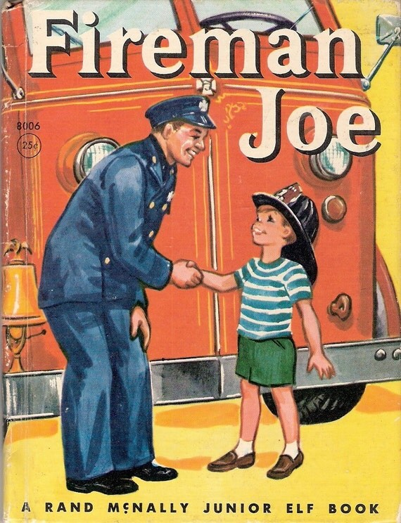 FIREMAN JOE Vintage Rand McNally Junior Elf Book Illustrated by Marge Opitz Vintage 1959