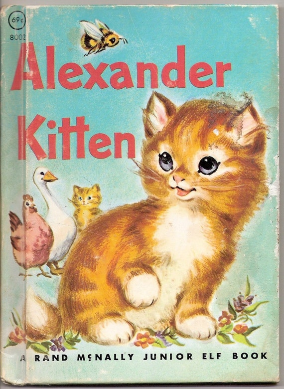 Alexander Kitten Vintage Rand McNally Junior Elf Book Illustrated by Marge Opitz 1959