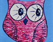 Pink Owl, Acrylic on canvas painting, back is a magnet, Original owl painting, Magnet art, small painting