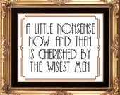 Willy Wonka quote - A little nonsense now and then PDF counted cross stitch pattern 8X10