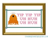 Sesame Street Yip Yip Uh huh uh huh - PDF counted cross stitch pattern 5X7
