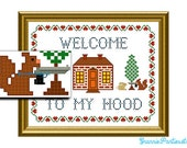 PATTERN ONLY Welcome to my hood PDF counted cross stitch sampler pattern 8x10