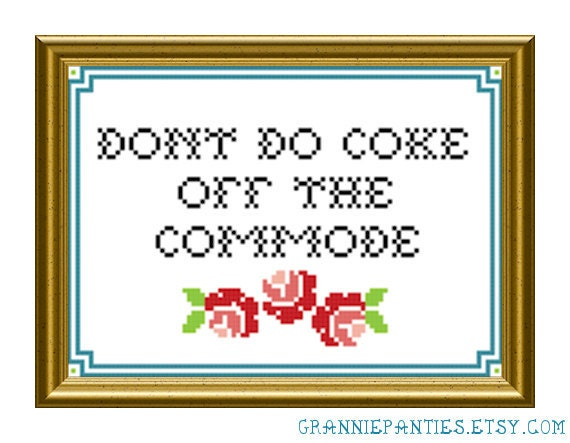 Don't do coke off the commode - PDF counted cross stitch pattern 5X7