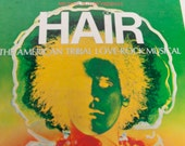 Vintage HAIR Album The American Tribal Love-Rock Musical Record Album 1968 Rca Victor