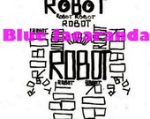 INSTANT DOWNLOAD - Robot PDF - Printable Word Art - Calligram