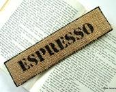 Espresso Bookmark - Upcycled Burlap Coffee Sack - Eco Friendly