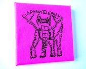 Pink Elephant Word Art Screen Print Stretched on Canvas