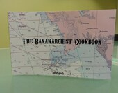 The Bananarchist Cookbook and Truffle Gift Pack - sweets, recipes, anarchist trivia, art projects, jokes, and more