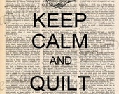Keep Calm and Quilt On Vintage Dictionary Print plus FREE 5x7 monogram